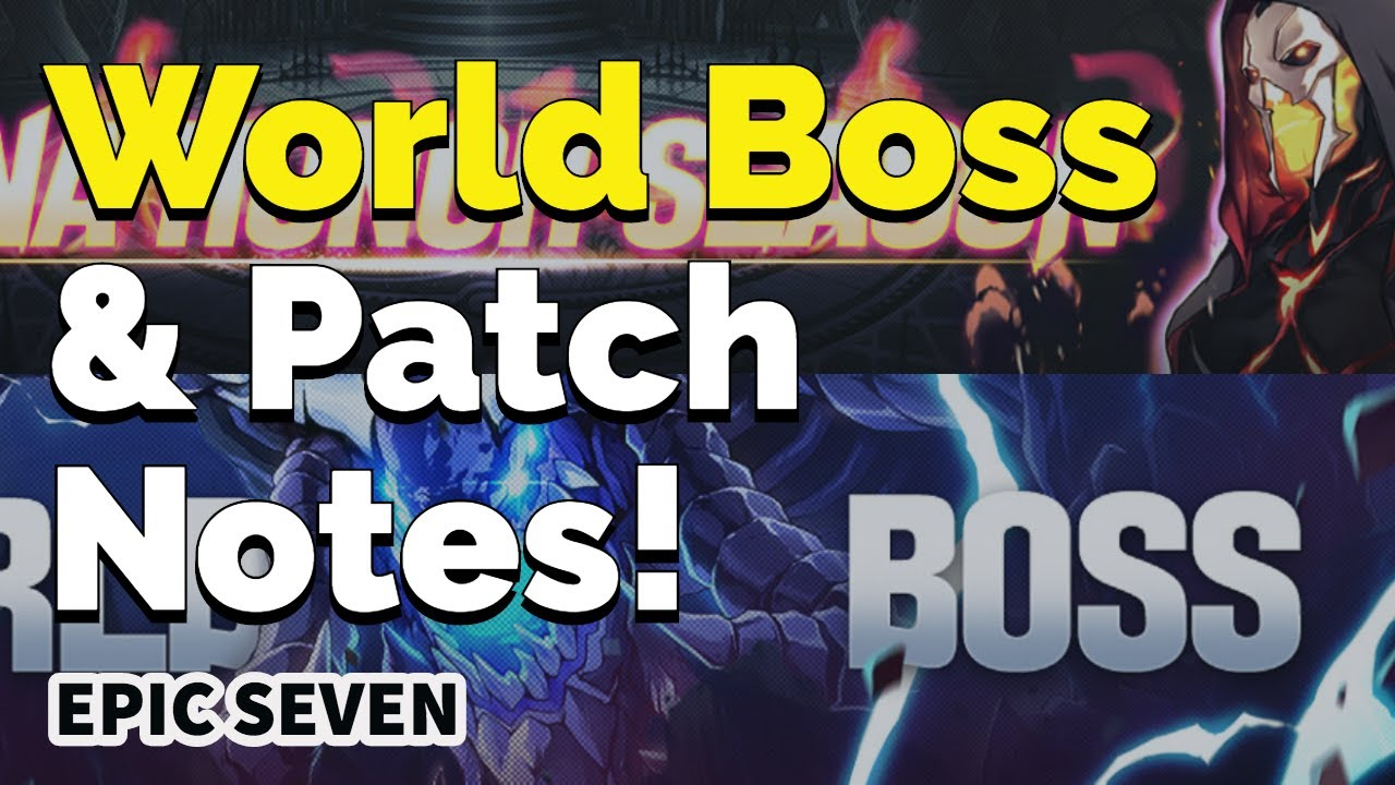 Epic Seven: WORLD BOSS & Patch Notes 11/28 - YouTube