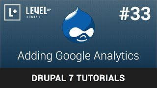 Drupal Tutorials #33 - Adding Google Analytics