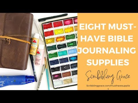 My Eight MUST-HAVE Bible Journaling Supplies