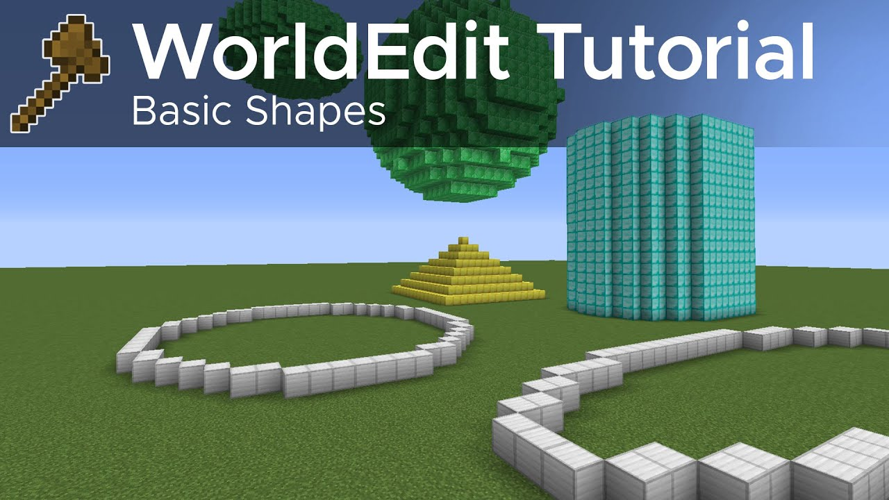 WorldEdit Guide #5 - Basic Shapes and Structure