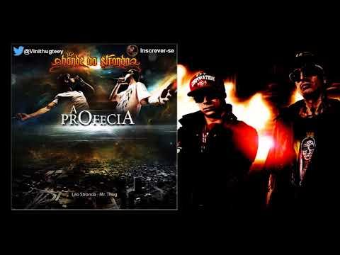 Bonde da Stronda - A Profecia (CD COMPLETO + DOWNLOAD)
