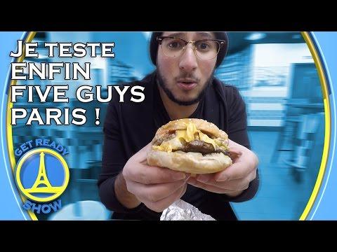 JE TESTE ENFIN FIVE GUYS PARIS - GET READY SHOW #14