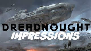 Dreadnought Impressions | Closed Beta Gameplay | PC, PS4