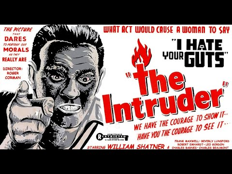 The Intruder (1962) William Shatner, Frank Maxwell, Beverly Lunsford -  Racism in a Small Town - YouTube