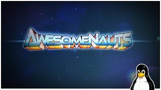 Awesomenauts - the 2D moba - A Linux Game