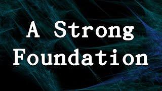 Strong Foundation - Pastor Chris Barnett