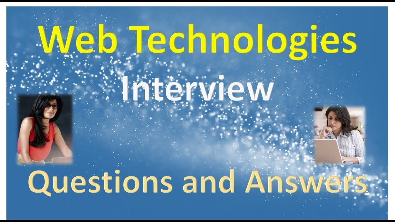 Web Technologies Interview Questions and Answers - YouTube
