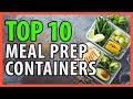 ⭐️✔️ 10 Best Meal Prep Containers 2019 👍🏻⭐️