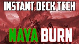 Instant Deck Tech: Naya Burn (Modern)