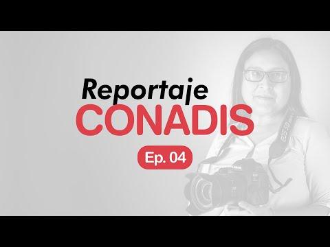 Reportaje Conadis | Ep. 04