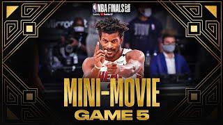 2020 #NBAFinals Game 5 Mini-Movie: Butler, Heat Force Game 6
