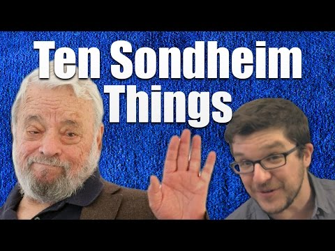 Ten Sondheim Things