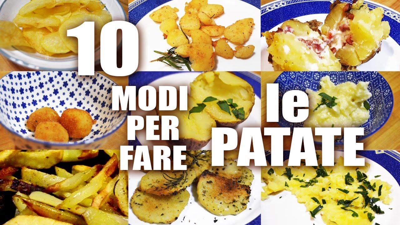 10 modi per cucinare le patate 10 ways to cook potato ricette al volo youtube - Modi per cucinare patate ...
