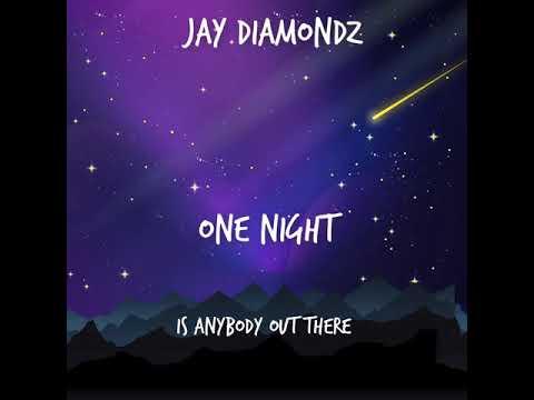 jay-diamondz--one-night-(lyric-video)