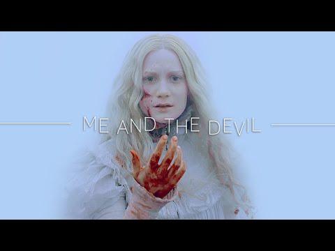 Me And The Devil - Crimson Peak