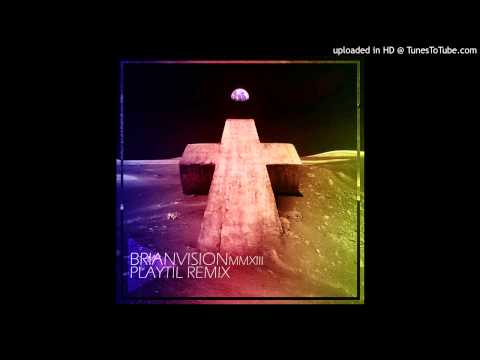 Justice - Brianvision MMXIII (Play'Til Remix) mp3