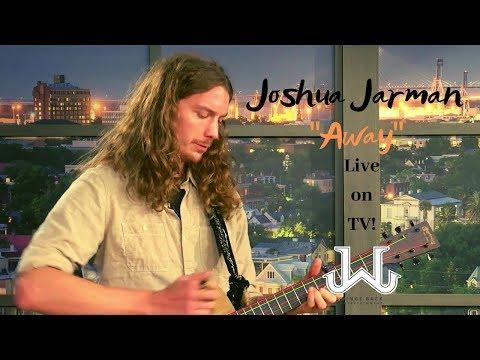 Joshua Jarman- Away