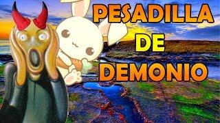 ¡¡ Pesadillas de Demonios !! -  Pesadillas con los conejitos saltarines