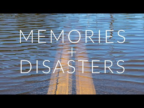 Memories and Natural Disasters - Protecting Your Tangible Memories