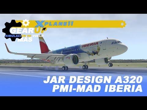 X-Plane 11 | Jar Design A320 Neo | LEPA-LEMD | ¡Vuelo Movidito! | Iberia | En español