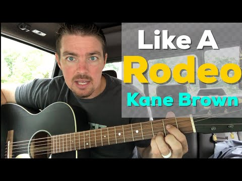 Like A Rodeo | Kane Brown | Beginner Guitar Lesson