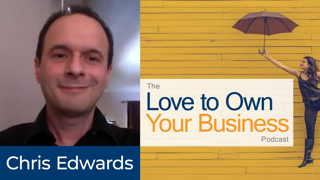 Chris Edwards - Neurotherapy of Colorado Springs - Love to Own Your Business Podcast - Episode 03