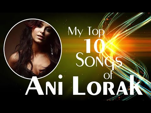 My Top 10 Songs of Ani Lorak