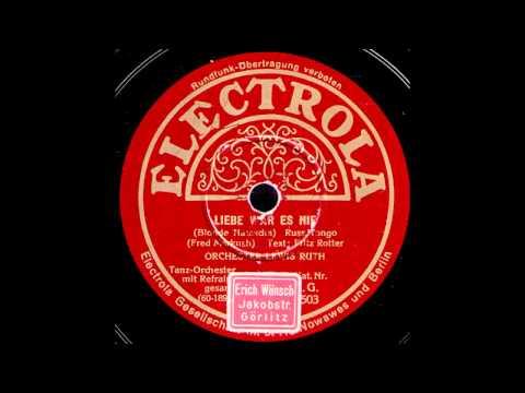 Liebe war es nie (Blonde Natascha) / Lewis Ruth & Orchester mit Refraingesang