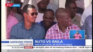 Dr. William Ruto, Raila Odinga camp in Siaya County