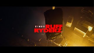 CIMBO - RUFF RYDERZ [Official Video]