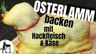DEFTIGES Osterlamm backen - Rezept mit Hackfleisch & Käse