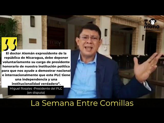 Miguel Rosales- La Semana Entre Comillas