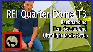REI Quarter Dome T3 Backpacking Tent Set-up and Ultralight Mode Setup