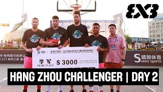 LIVE 🔴 - FIBA 3x3 Hang Zhou Challenger 2018 - Day 2 - Hangzhou, China
