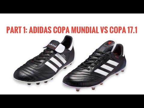 big sale 6e222 2dcf9 Part 1 adidas Copa Mundial VS Copa 17.1