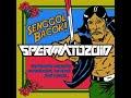 SPERMATOZOID - SENGGOL BACOK (audio)