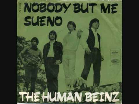 Клип The Human Beinz - Nobody But Me