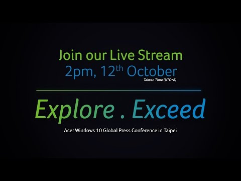 Explore. Exceed - Acer & Microsoft Joint Press Conference in Taipei