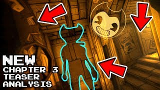 Bendy and the Ink Machine Chapter 3 Teaser Analysis 😱