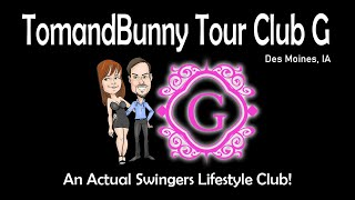 Tour Club G Des Moines Iowa with TomandBunny