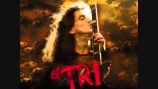 Triste Canción- El Tri