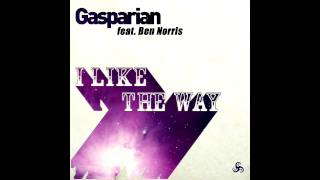 Gasparian Feat. Ben Norris - I Like The Way (Edit).mp4