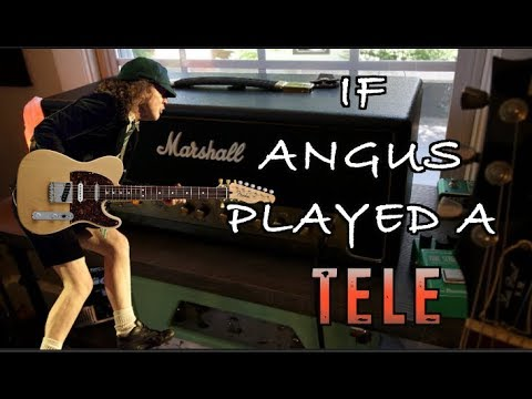 What If Angus Played A Tele?