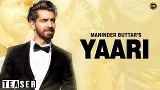Yaari | Maninder Buttar | Sharry Mann | Teaser