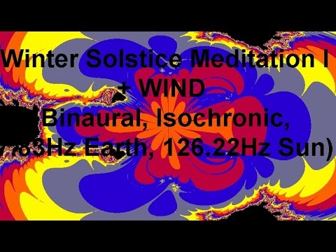 Winter Solstice Meditation I + WIND (Binaural, Isochronic, 7.83Hz Earth, 126.22Hz Sun)