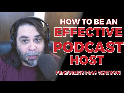Podcast Like A Pro: Learn How To Be An Effective Host