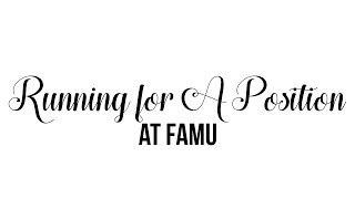 Running for a Position At FAMU