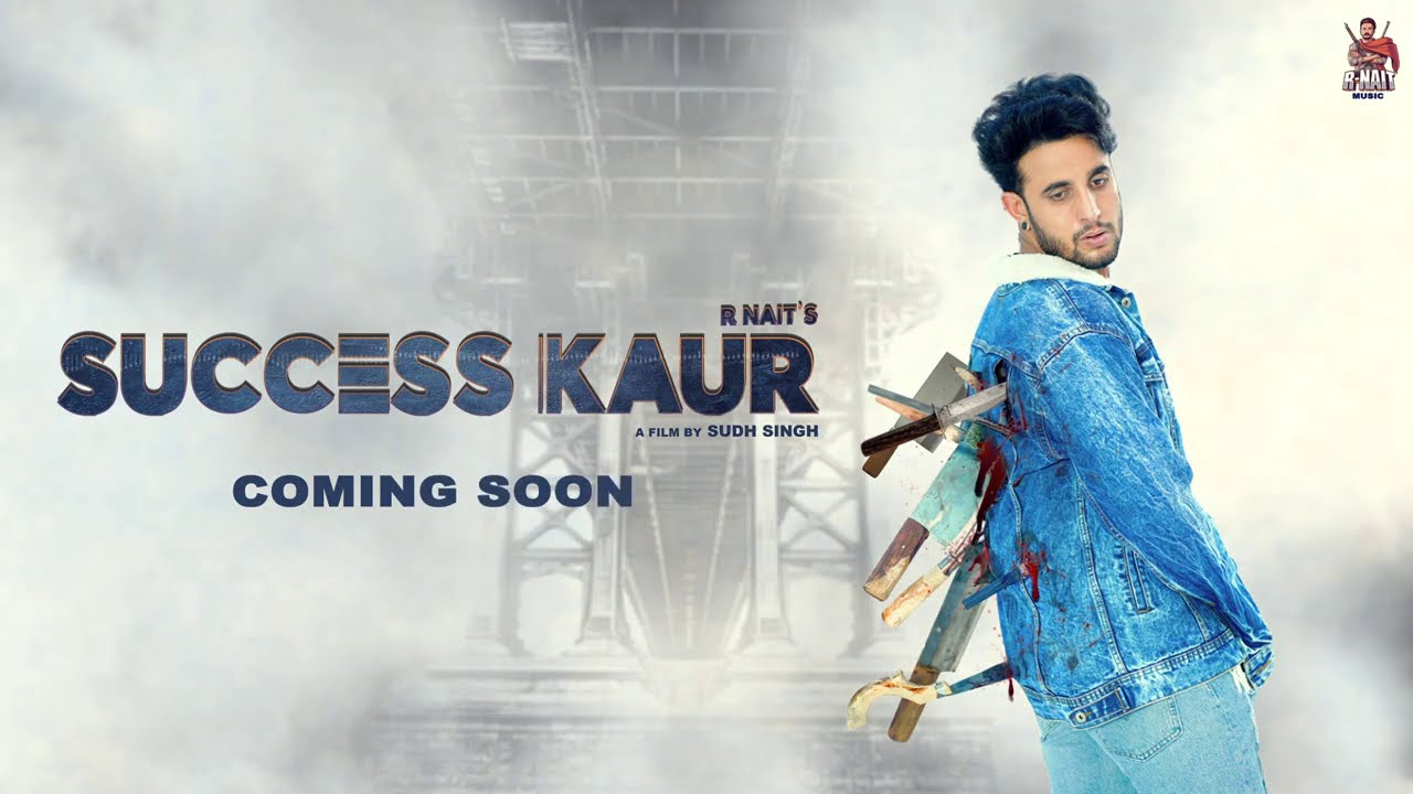Success Kaur (Official Motion Poster) R Nait | Coming Soon!
