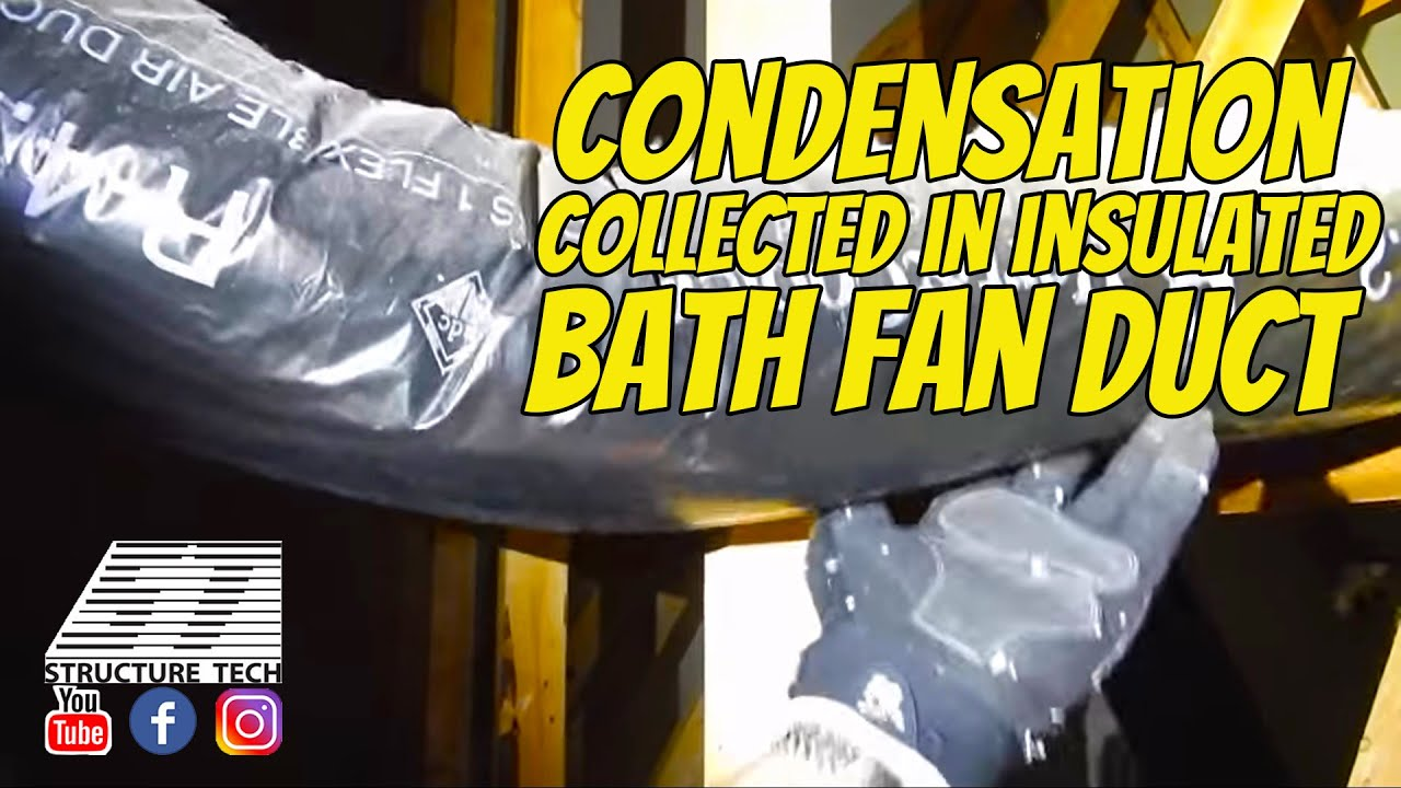 Condensation Collected In Insulated Bath Fan Duct Maple Grove Home - Bathroom vent duct material