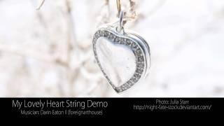 My lovely heart string demo